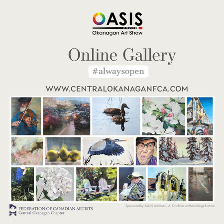 OASIS Okanagan Art Show at the Peachland Gallery is now online!